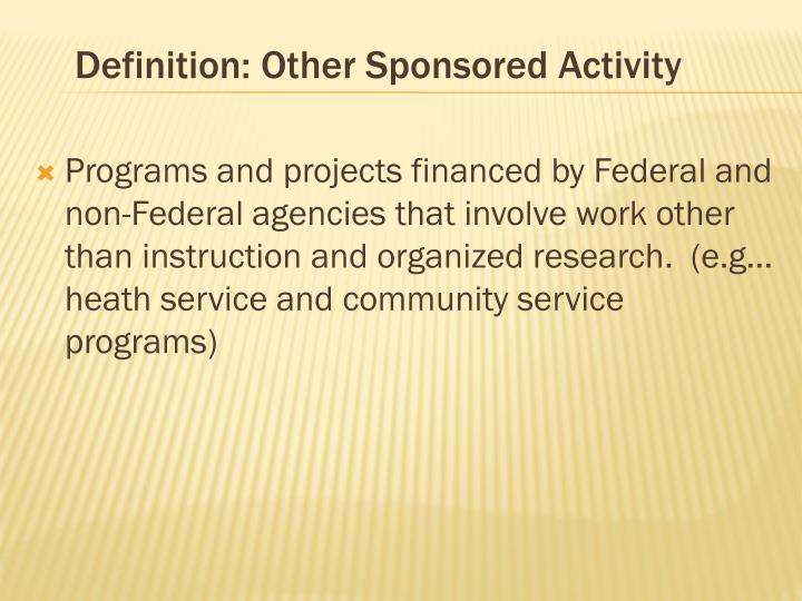 Definition: Other Sponsored Activity