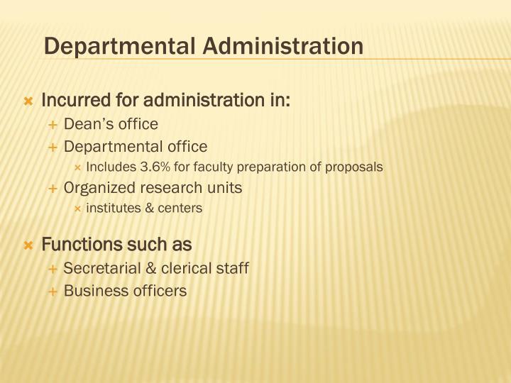 Departmental Administration
