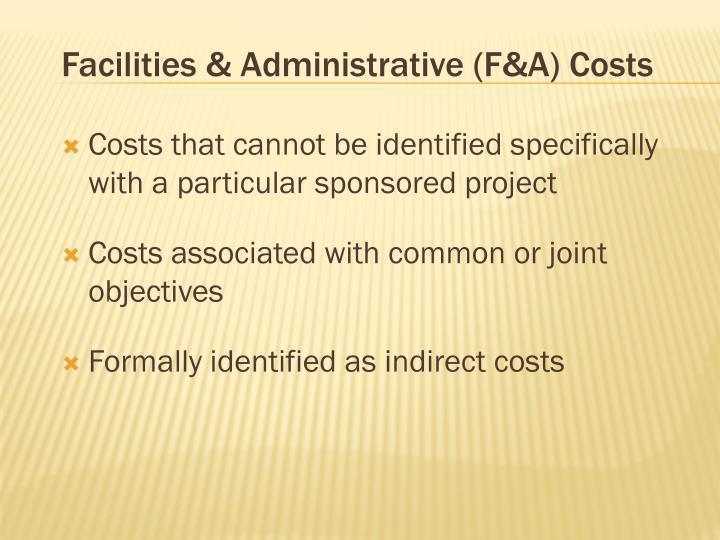 Facilities & Administrative (F&A) Costs
