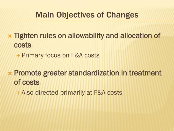 Main Objectives of Changes