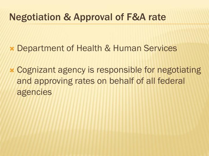 Negotiation & Approval of F&A rate