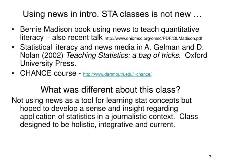 Using news in intro. STA classes is not new …
