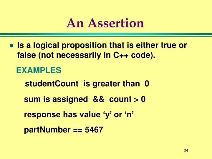 An Assertion