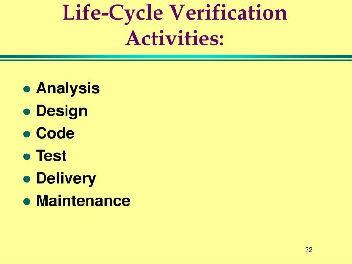 Life-Cycle Verification Activities: