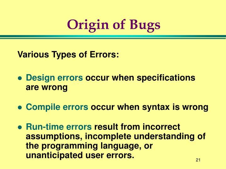 Origin of Bugs