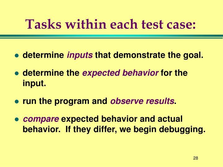 Tasks within each test case:
