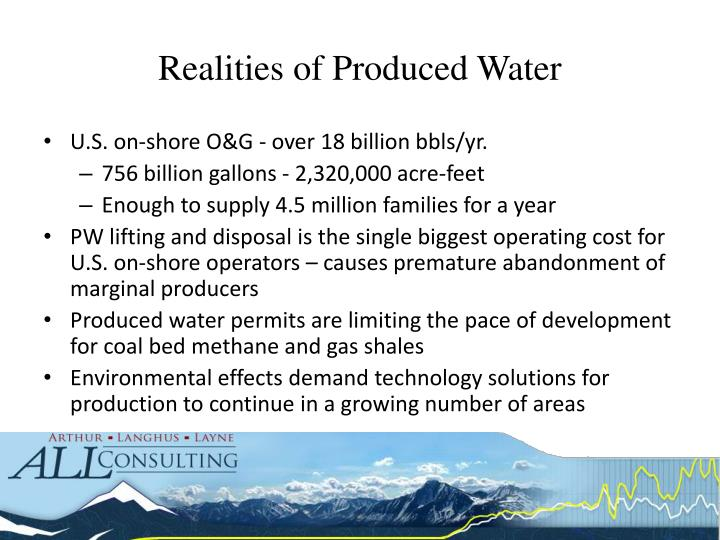 Realities of produced water