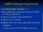 crrt challenges drug dosing1