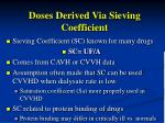 doses derived via sieving coefficient