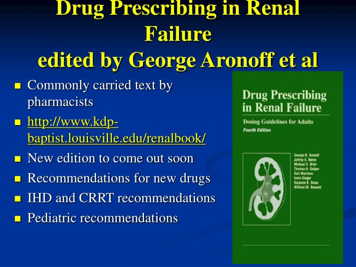 Drug Prescribing in Renal Failure