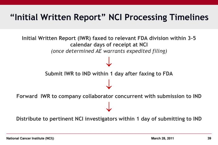 """""""Initial Written Report"""" NCI Processing Timelines"""