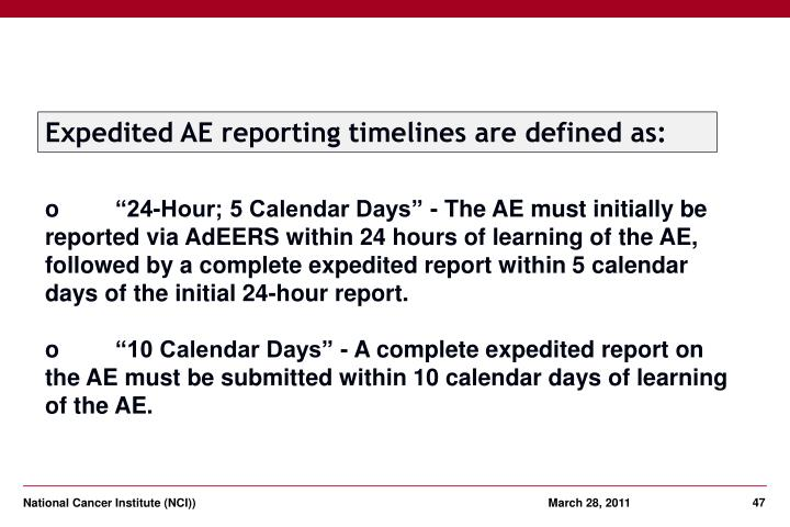 Expedited AE reporting timelines are defined as: