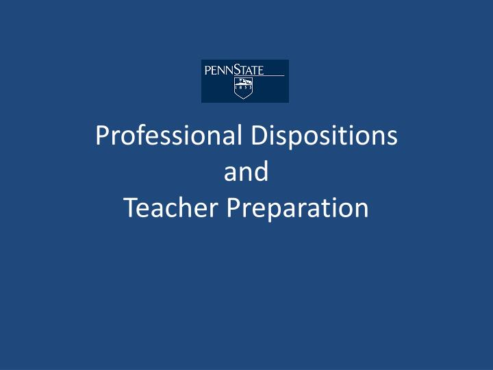 Professional dispositions and teacher preparation