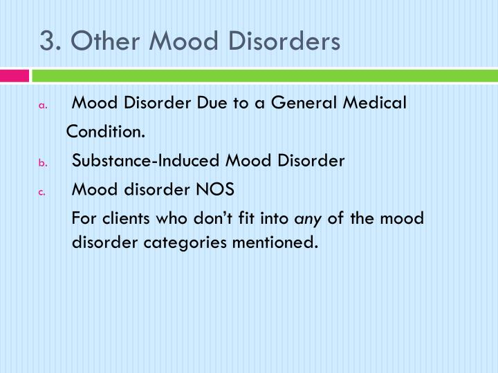 3. Other Mood Disorders