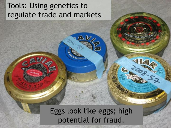 Tools: Using genetics to regulate trade and markets