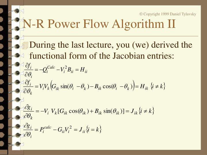 During the last lecture, you (we) derived the functional form of the Jacobian entries: