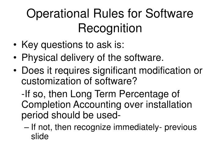 Operational Rules for Software Recognition