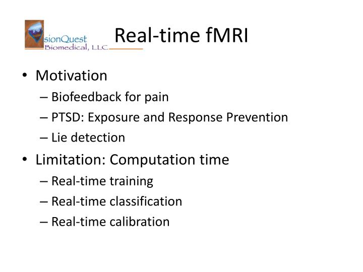 Real-time fMRI