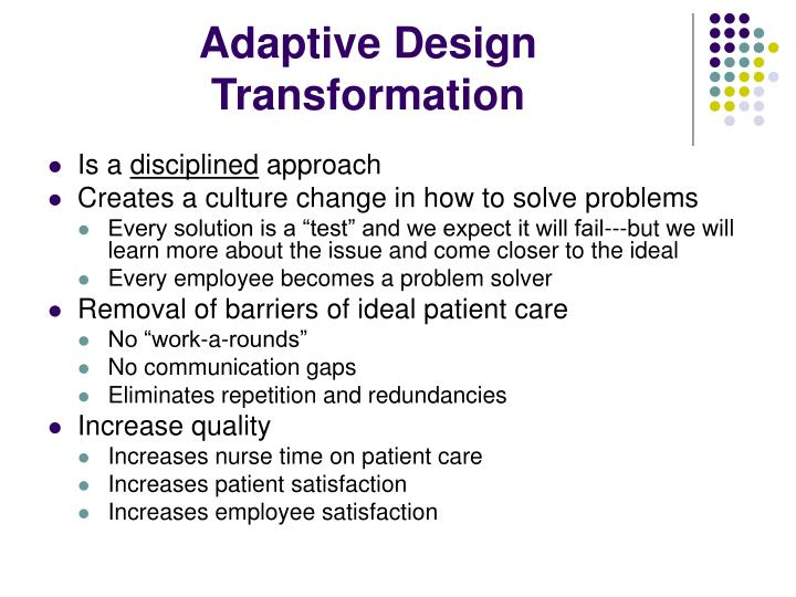 Adaptive Design Transformation
