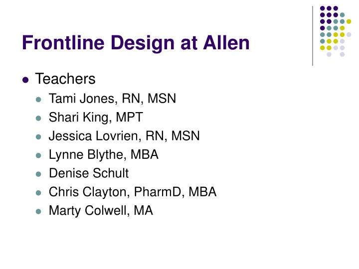 Frontline Design at Allen