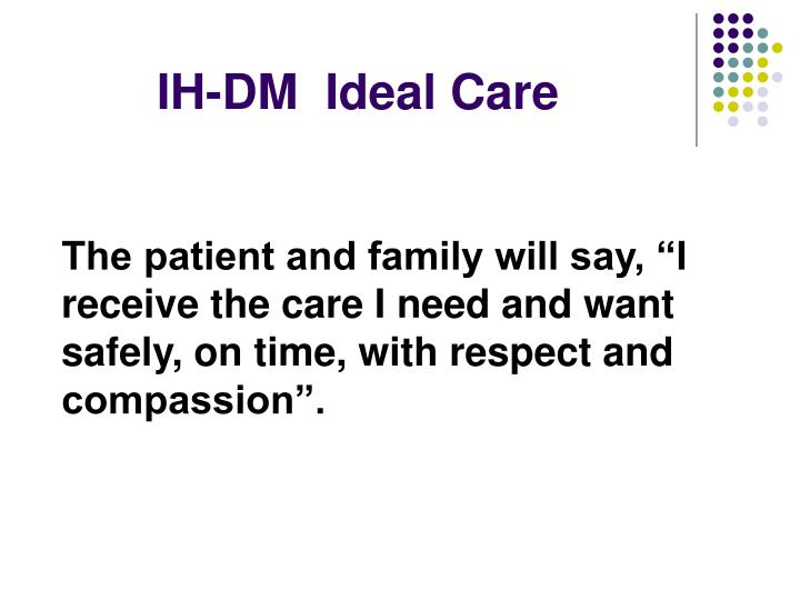 IH-DM  Ideal Care