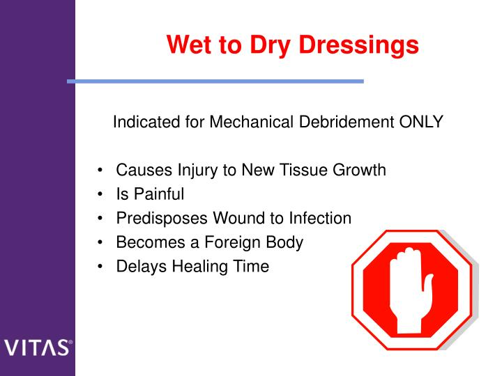 Wet to Dry Dressings