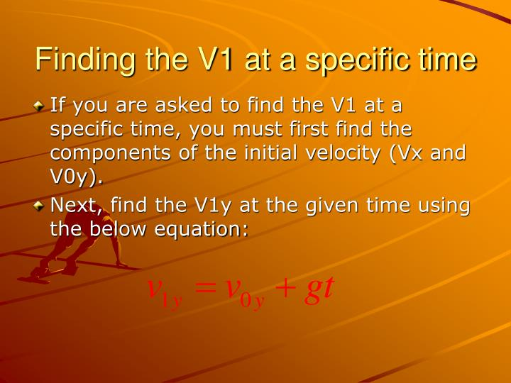 Finding the V1 at a specific time