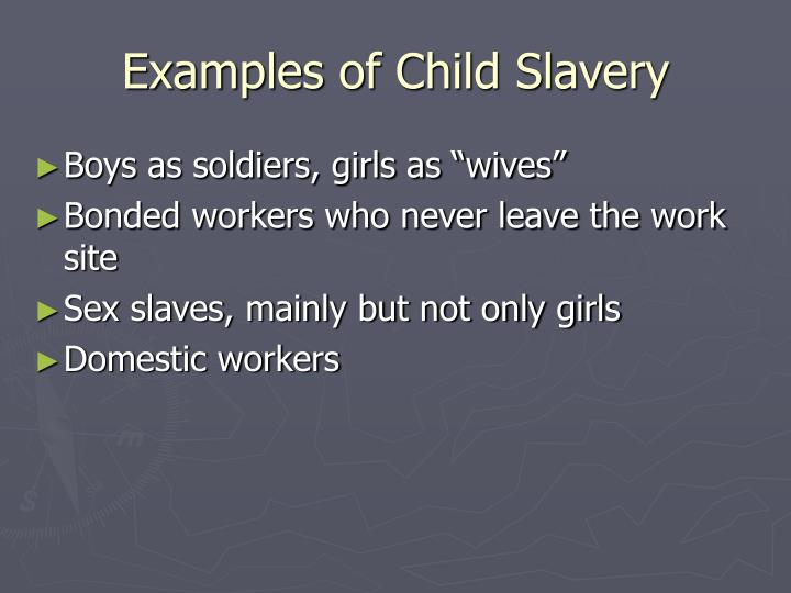 Examples of Child Slavery