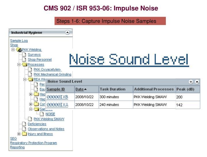 CMS 902 / ISR 953-06: Impulse Noise