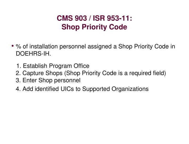 CMS 903 / ISR 953-11: