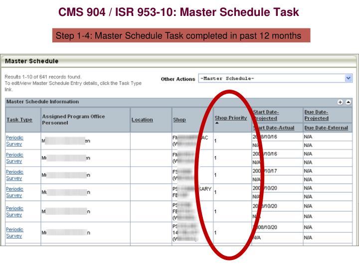 CMS 904 / ISR 953-10: Master Schedule Task