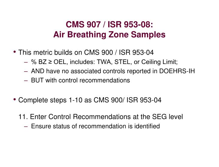 CMS 907 / ISR 953-08:
