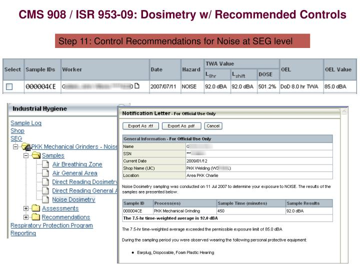 CMS 908 / ISR 953-09: Dosimetry w/ Recommended Controls