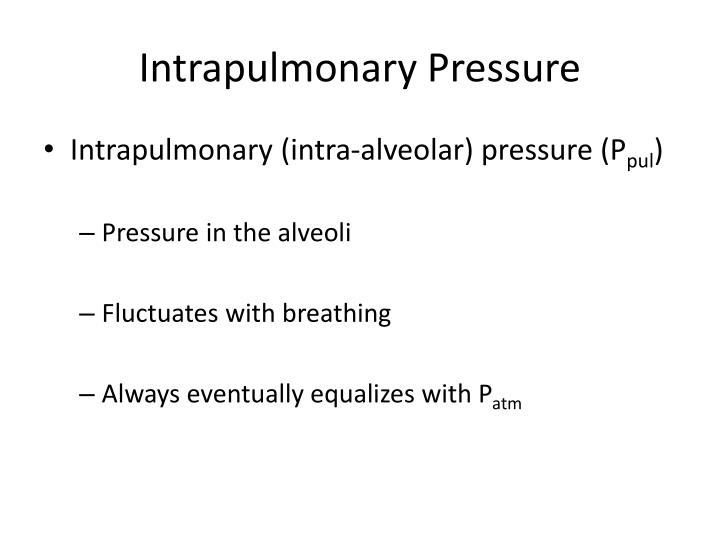 Intrapulmonary Pressure