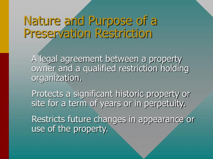 Nature and Purpose of a Preservation Restriction