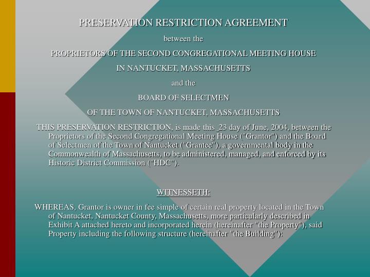 PRESERVATION RESTRICTION AGREEMENT