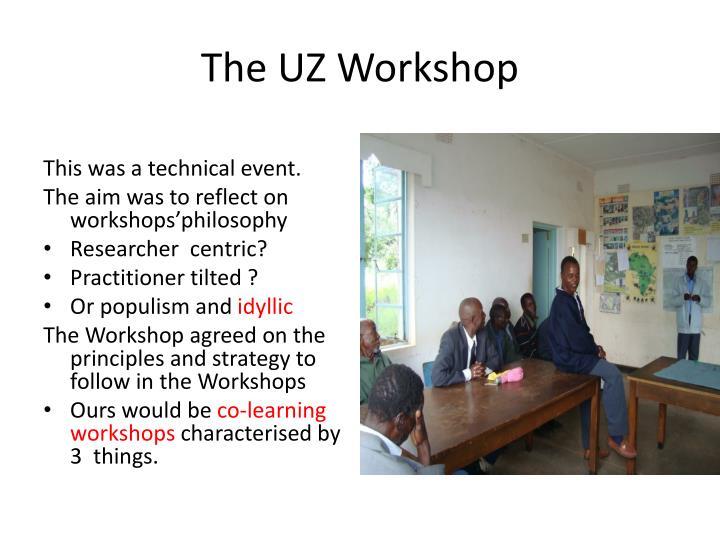 The UZ Workshop