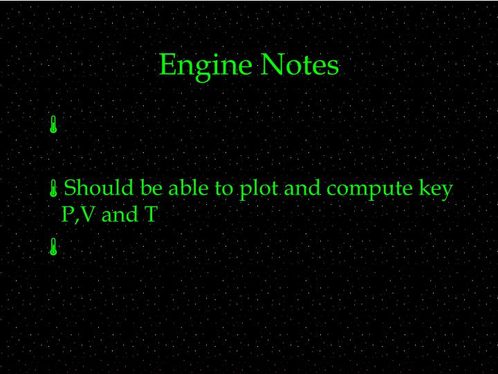 Engine Notes