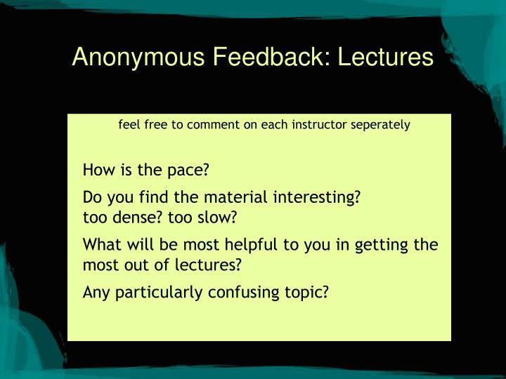 Anonymous Feedback: Lectures