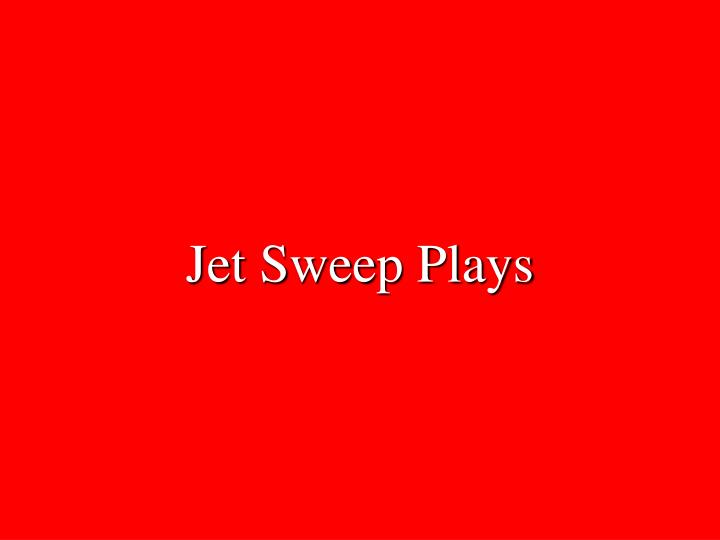 Jet Sweep Plays