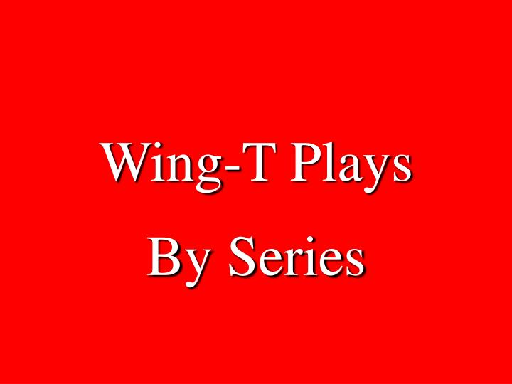 Wing-T Plays