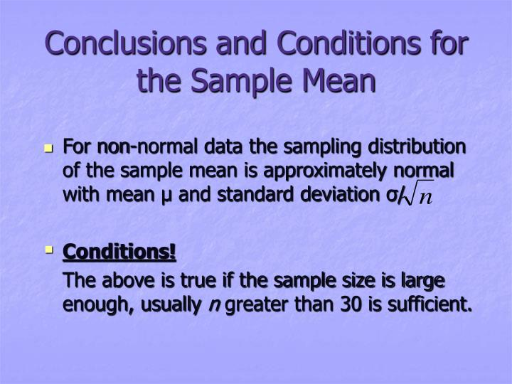 Conclusions and Conditions for the Sample Mean