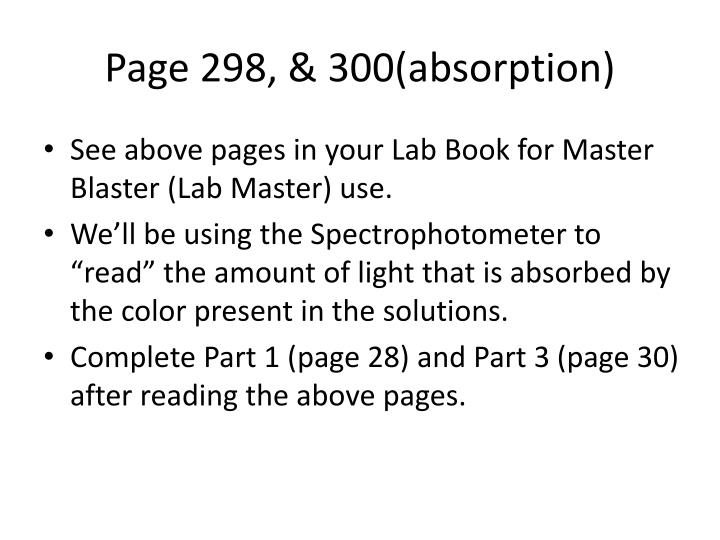 Page 298, & 300(absorption)