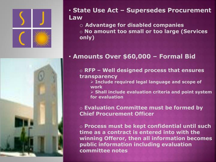State Use Act – Supersedes Procurement