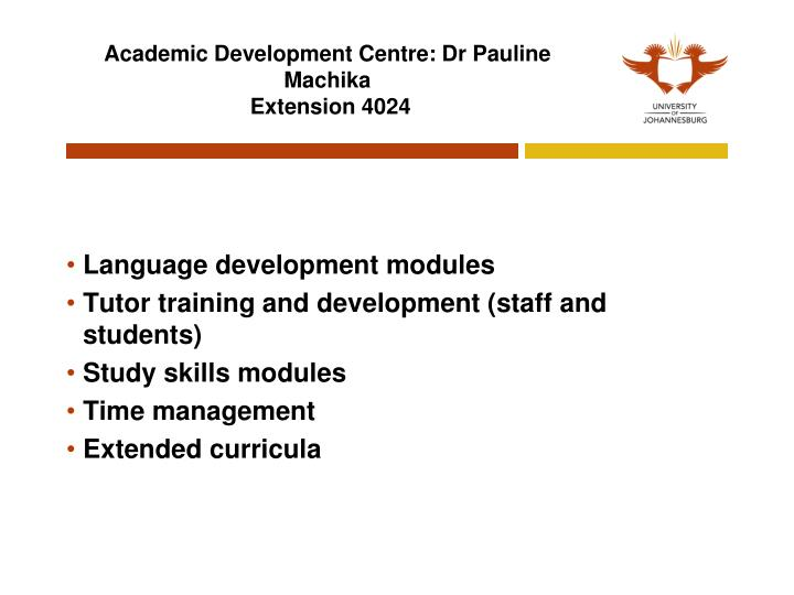 Academic Development Centre: Dr Pauline Machika