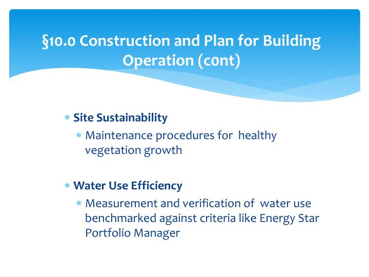§10.0 Construction and Plan for Building Operation (c0nt)