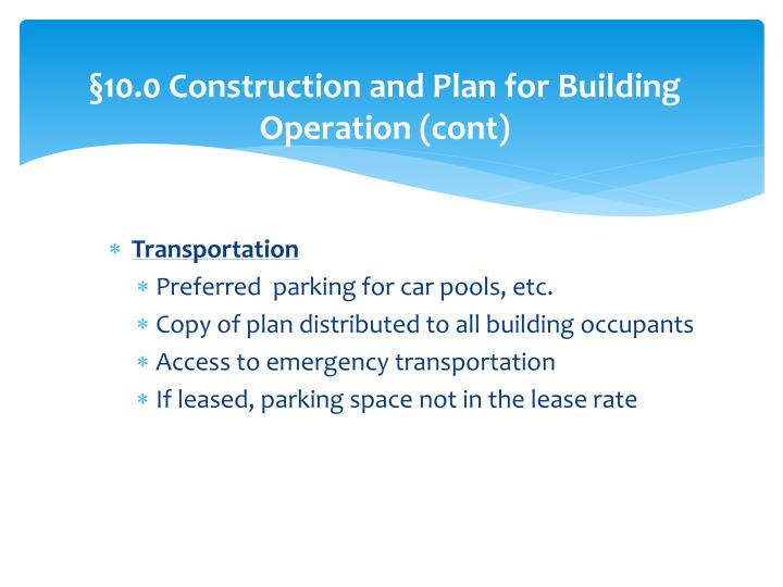 §10.0 Construction and Plan for Building Operation (cont)