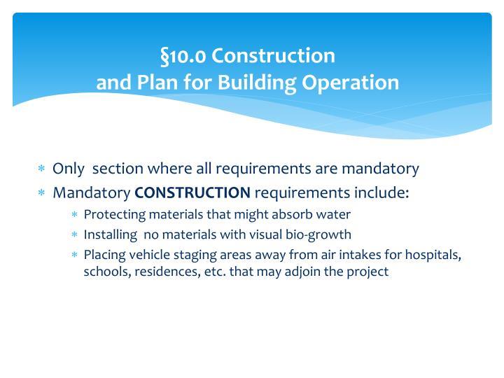 §10.0 Construction