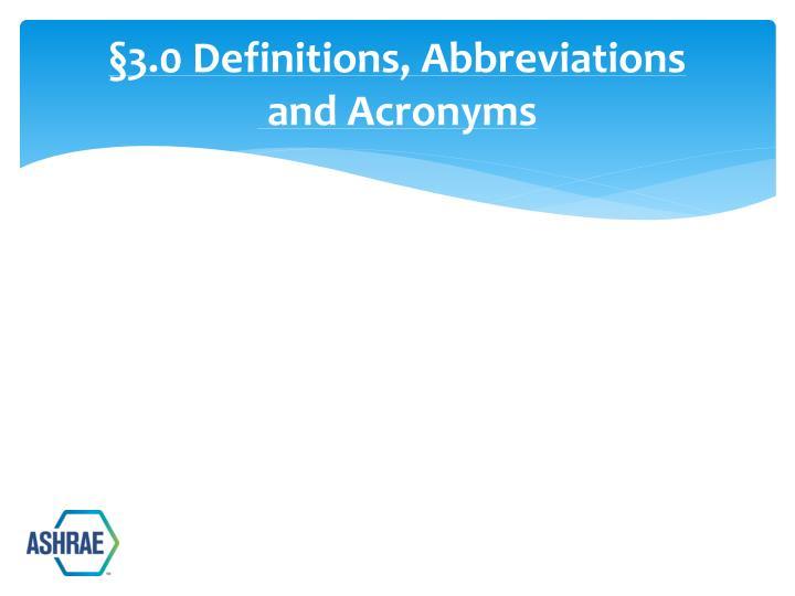 §3.0 Definitions, Abbreviations