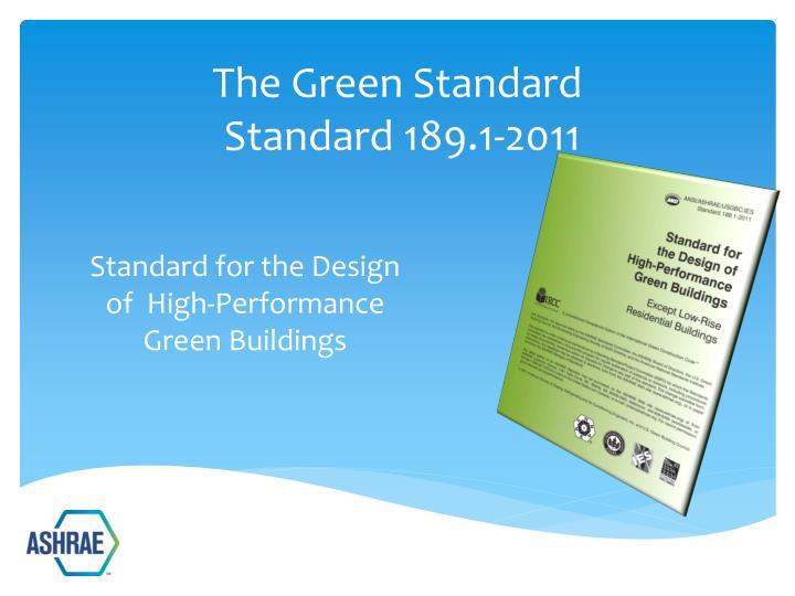 Standard for the Design